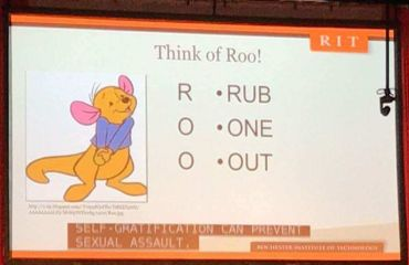 The Rochester Institute of Technology recently encouraged students to masturbate as an alternative to sexual assault during one of its freshman orientation programs.