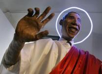 Obama is your lord and saviour