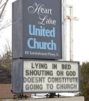 The sign outside Heart Lake United Church in Brampton usually offers inspirational messages.